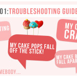 Cake Pops 101: Troubleshooting Guide - Help - Cake Pop Fails - Glossary