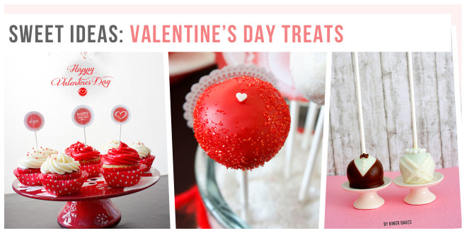Sweet &amp; yummy ideas for Valentine&#8217;s Day treats!