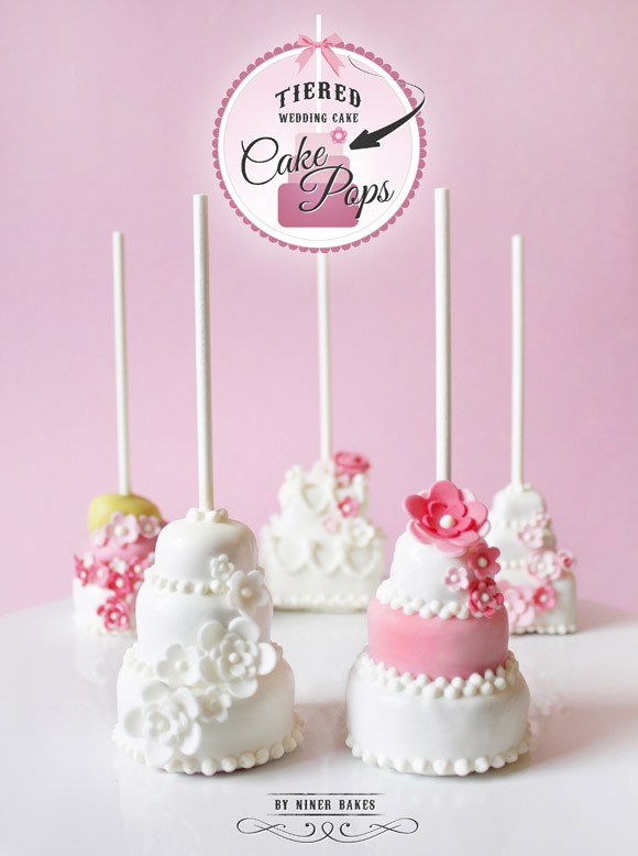 Three Tiered Wedding Layer Cake Pops Step By Tutorial Niner Bakes