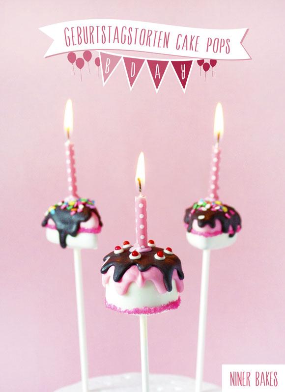 geburtstagstorten cake pops von niner bakes mit Anleitungsfotos